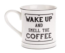 "Load image into Gallery viewer, Ceramic Mug ""Wake up & Smell the Coffee"" - A Pinch of Love Gifts"