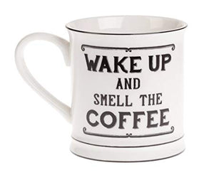 "Ceramic Mug ""Wake up & Smell the Coffee"""