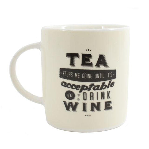 "Ceramic Mug ""Tea Keeps Me Going"""