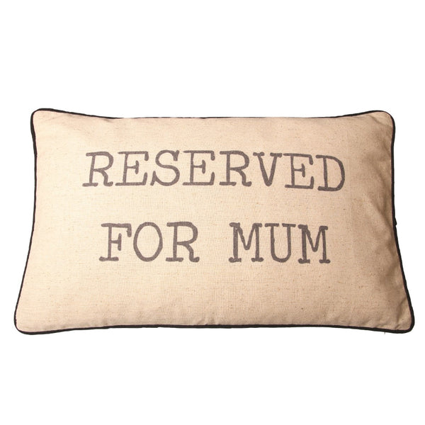 Reserved for mum cushion - A Pinch of Love Gifts
