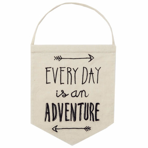 "Cotton Banner ""Every day is an adventure"""