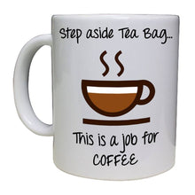 Load image into Gallery viewer, This is a job for coffee - Personalised Mug - A Pinch of Love Gifts