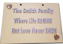 Load image into Gallery viewer, Hanging plaque - where life begins & love never ends! - A Pinch of Love Gifts