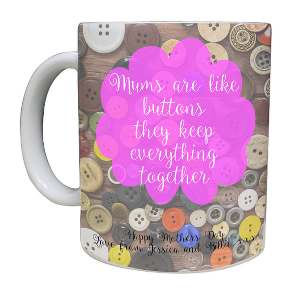 Mums are like buttons Personalised Mug - A Pinch of Love Gifts