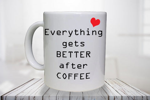 Everything gets better after coffee - Personalised Mug - A Pinch of Love Gifts