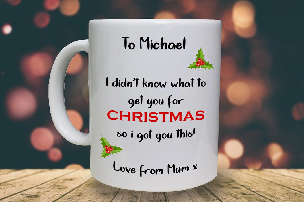 Don't know what to get for Christmas Personalised Mug - A Pinch of Love Gifts