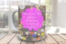 Load image into Gallery viewer, Mums are like buttons Personalised Mug - A Pinch of Love Gifts