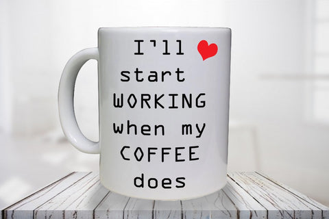 I'll start work after coffee -Personalised  Mug - A Pinch of Love Gifts