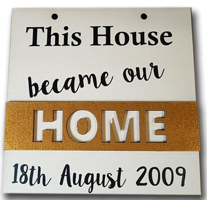 This house became our home! Hanging sign