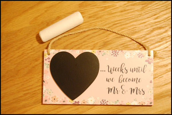 "Chalkboard Plaque ""Weeks until we become Mr & Mrs"" - A Pinch of Love Gifts"