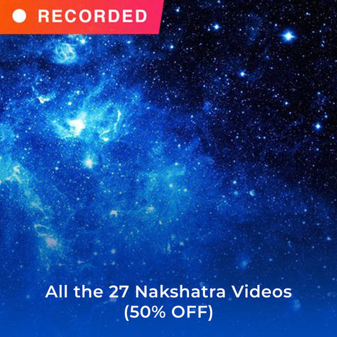 All the 27 Nakshatra Videos (50% OFF)