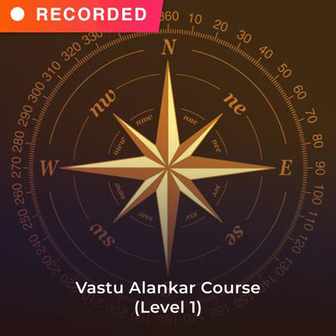 Vastu Alankar Course (Level 1)