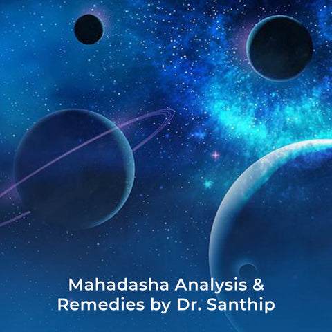 Mahadasha Analysis & Remedies by Dr. Santhip