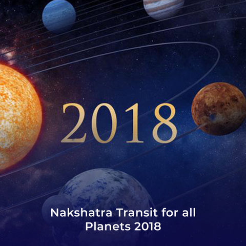 Nakshatra Transit for all Planets 2018