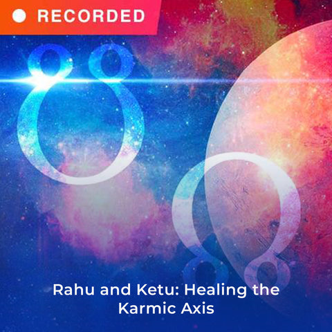 Rahu and Ketu: Healing the Karmic Axis