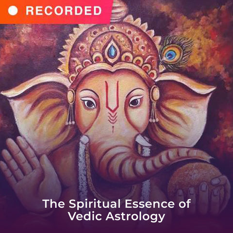 The Spiritual Essence of Vedic Astrology