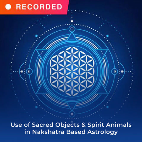 Use of Sacred Objects & Spirit Animals in Nakshatra Based Astrology