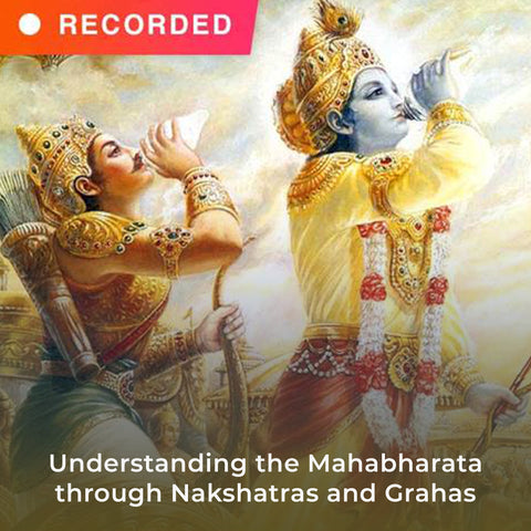 Understanding the Mahabharata through Nakshatras and Grahas
