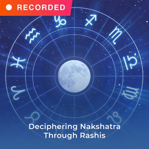 Deciphering Nakshatra Through Rashis