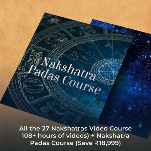 All the 27 Nakshatras Video Course 108+ hours of videos) + Nakshatra Padas Course (Save ₹18,999)