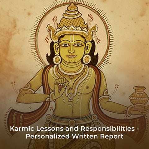 Karmic Lessons and Responsibilities - Personalized Written Report