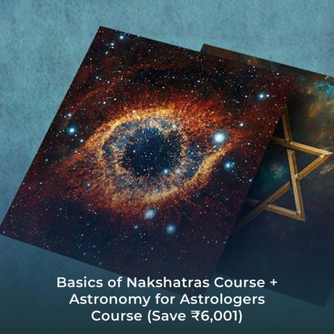 Basics of Nakshatras Course + Astronomy for Astrologers Course (Save ₹6,001)