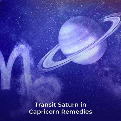 Transit Saturn in Capricorn Remedies