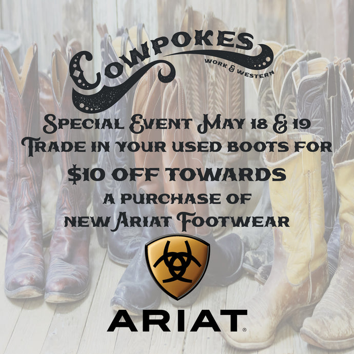 COWPOKES SPECIAL EVENT BOOT TRADE IN