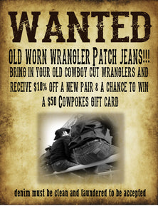 WANTED:  WRANGLER PATCH COWBOY CUT JEANS