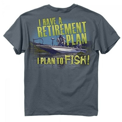 BUCK WEAR MEN'S I HAVE A RETIREMENT PLAN TEE - STYLE #1356