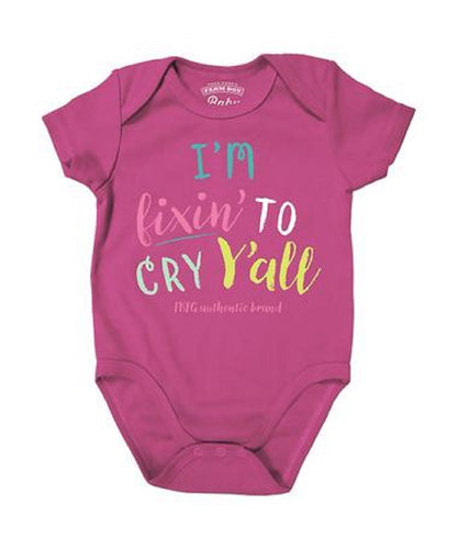 FARM GIRL INFANT ' I'M FIXIN TO CRY' ONESIE- STYLE #F41008258