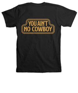Rodeo Time Men's Ain't No Cowboy Dale Brisby Yanc Pocket Tee- Style #T-66