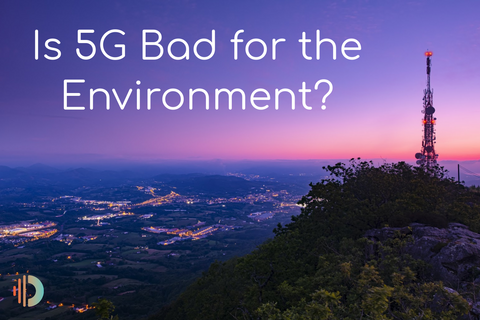 5G and the Environment, a cell tower on top of a mountain overlooking a city