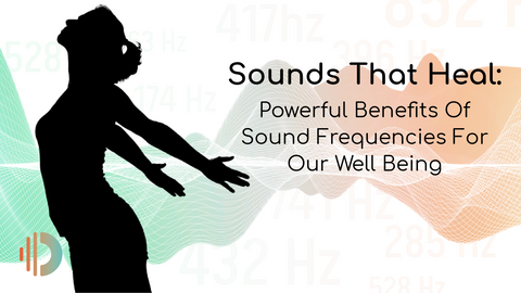 Sounds That Heal