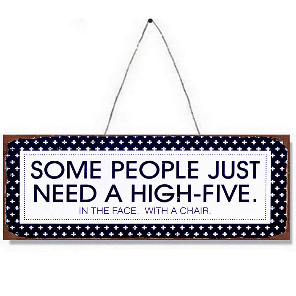 Need a High-Five Metal Plaque