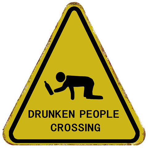 Drunk People Crossing Metal Road Sign Plaque
