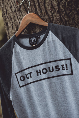 OUT HOUSE! Grey Raglan