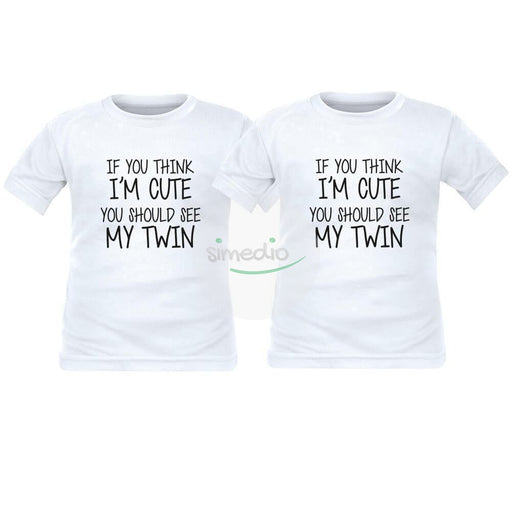 2 x tee shirt enfant jumeaux : if you think I'm CUTE you should see my TWIN, , , - SiMEDIO