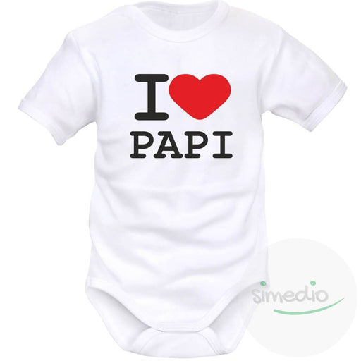 Body bébé avec inscription : I LOVE PAPI, , , - SiMEDIO