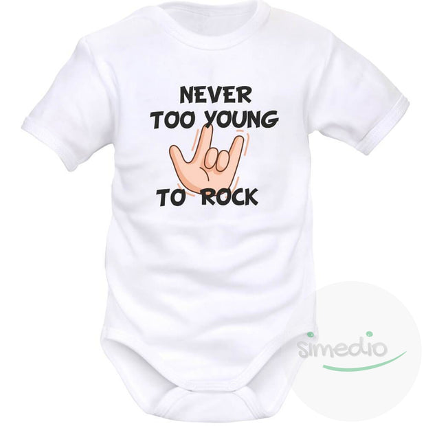 Body bébé imprimé : NEVER TOO YOUNG TO ROCK, Blanc, Courtes, 0-1 mois - SiMEDIO