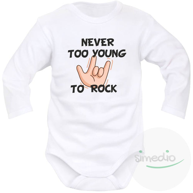 Body bébé imprimé : NEVER TOO YOUNG TO ROCK, Blanc, Longues, 0-1 mois - SiMEDIO