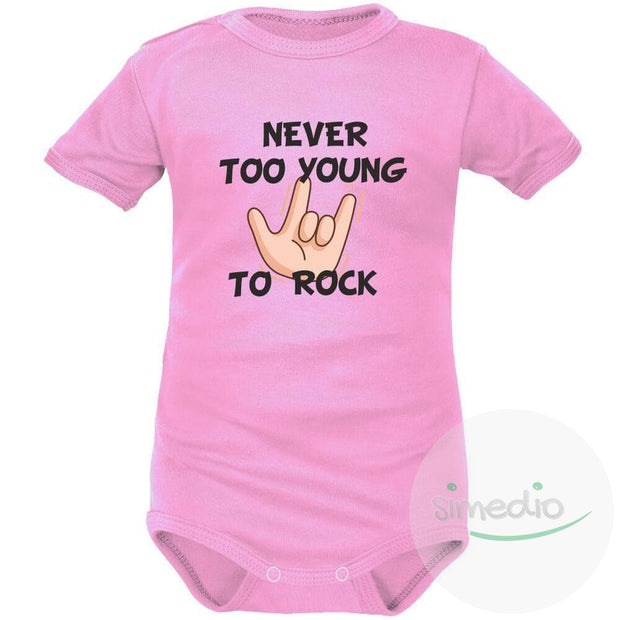 Body bébé imprimé : NEVER TOO YOUNG TO ROCK, Rose, Courtes, 0-1 mois - SiMEDIO