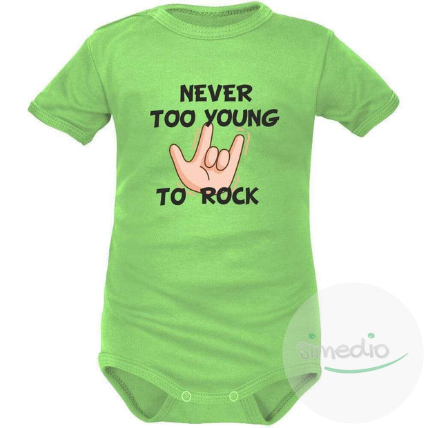 Body bébé imprimé : NEVER TOO YOUNG TO ROCK, Vert, Courtes, 0-1 mois - SiMEDIO