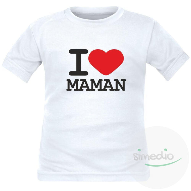 T-shirt enfant avec inscription : I love MAMAN, , , - SiMEDIO