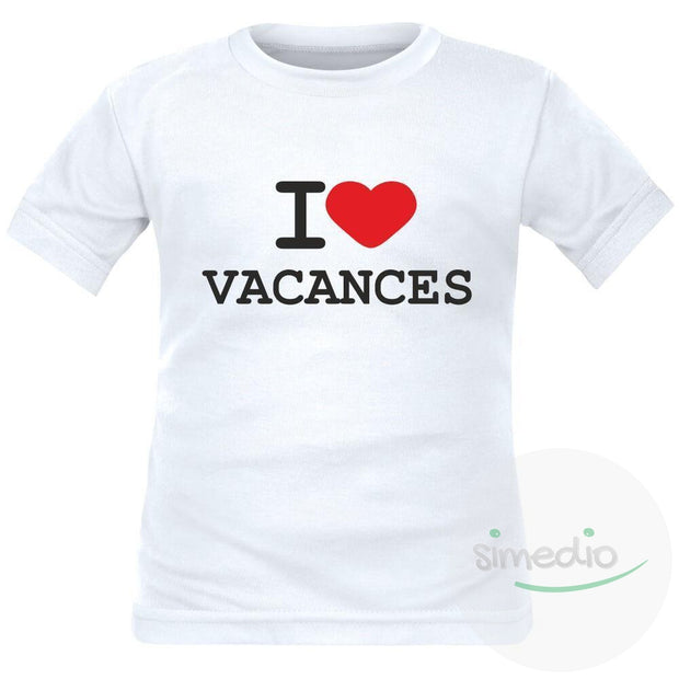 T-shirt enfant original : I love VACANCES, , , - SiMEDIO