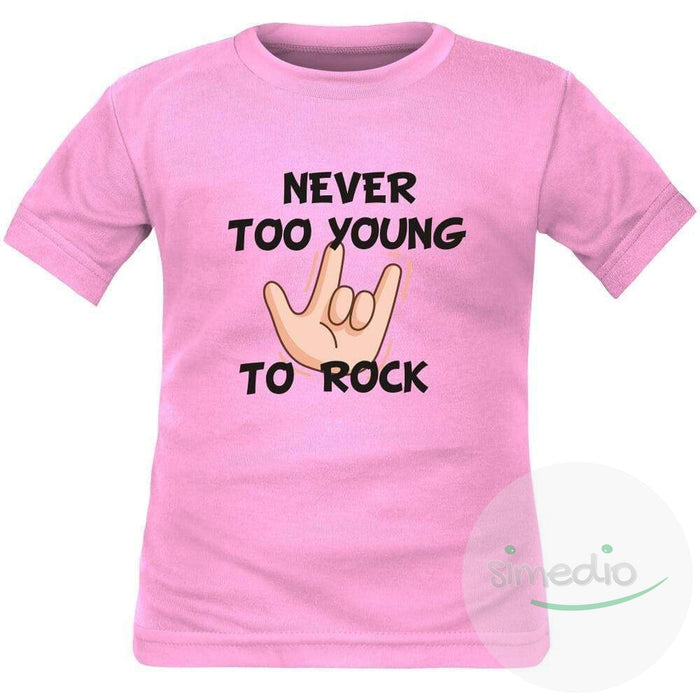T-shirt enfant rock : NEVER TOO YOUNG TO ROCK, Rose, 2 ans, Courtes - SiMEDIO
