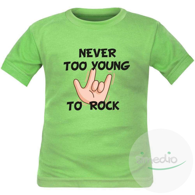 T-shirt enfant rock : NEVER TOO YOUNG TO ROCK, Vert, 2 ans, Courtes - SiMEDIO