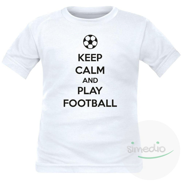 Tee shirt enfant : Keep Calm and play FOOTBALL, , , - SiMEDIO