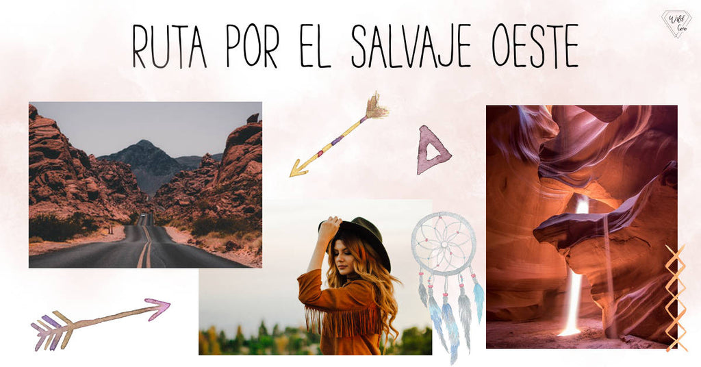 Inspirantion Monday_Estados Unidos_Ruta por el Salvaje Oeste