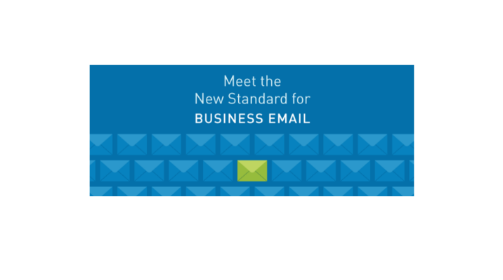 "Meet the ""New Standard"" for Business Email"